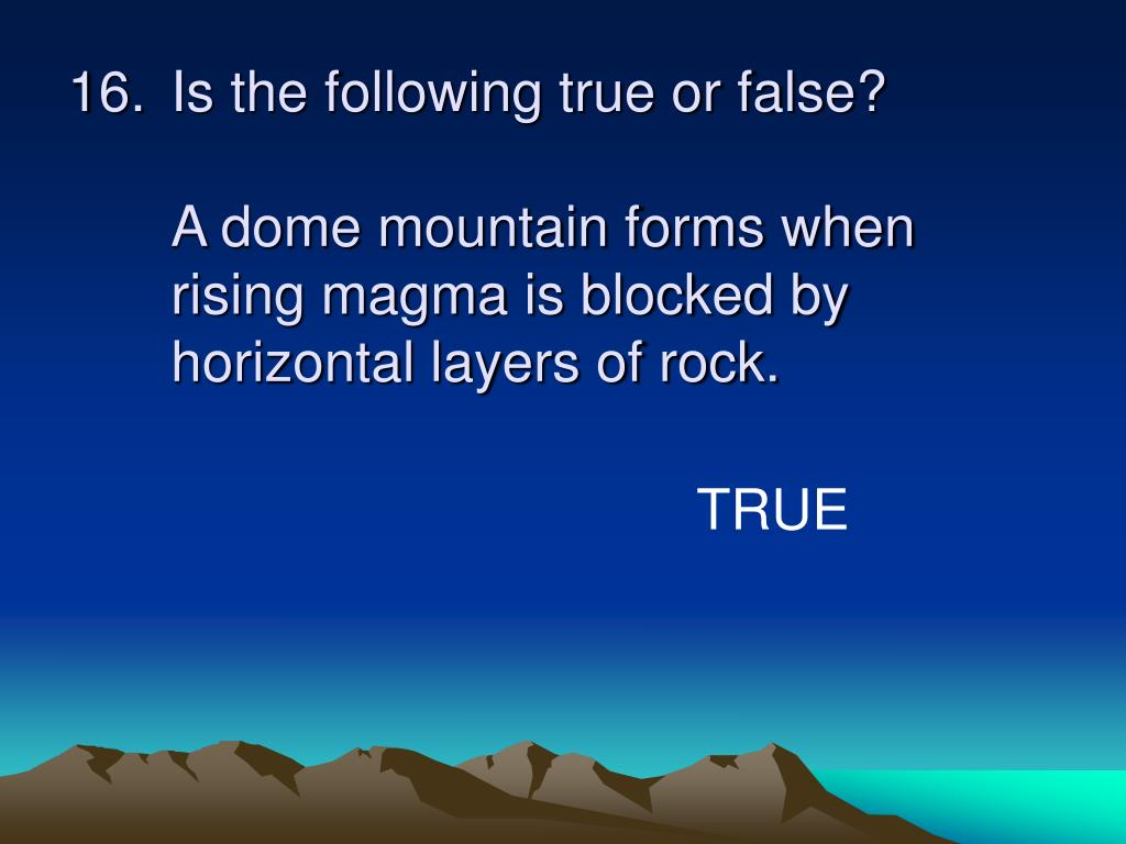 Is the following true or false?