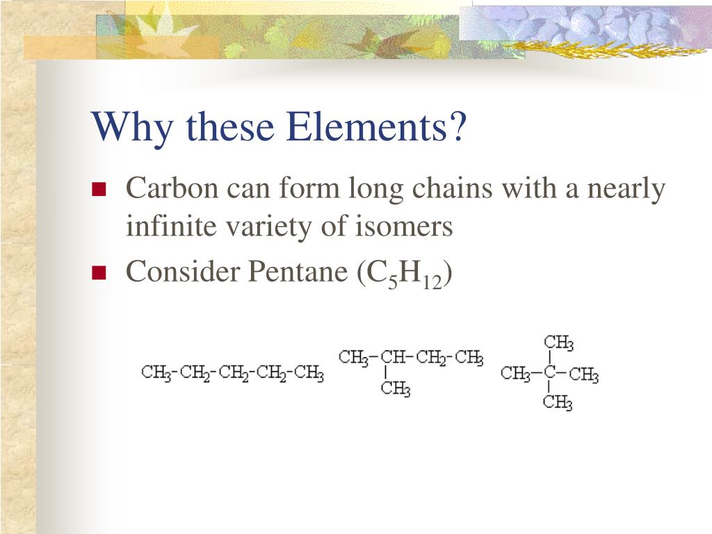 Why these Elements?