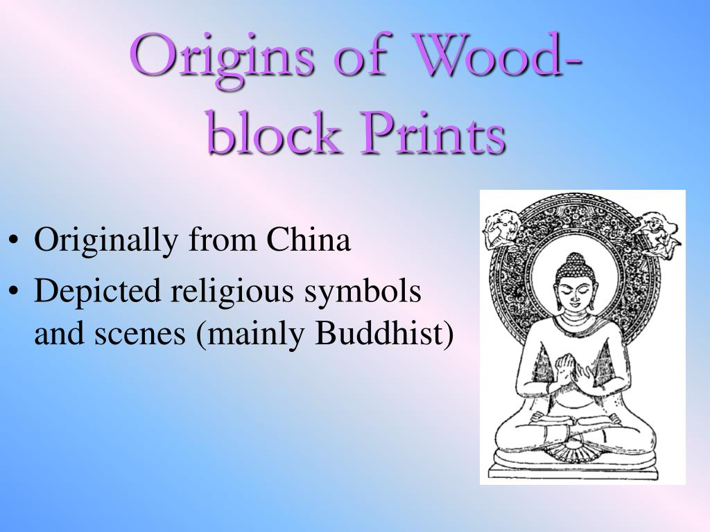 Origins of Wood-block Prints