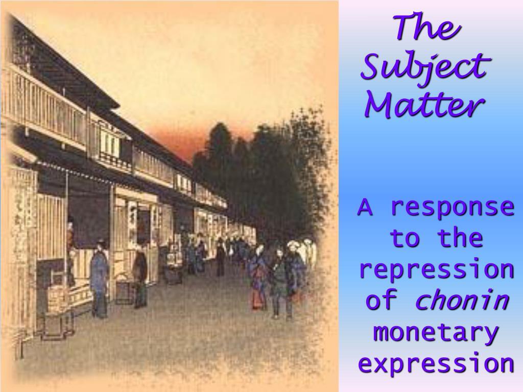 The Subject Matter