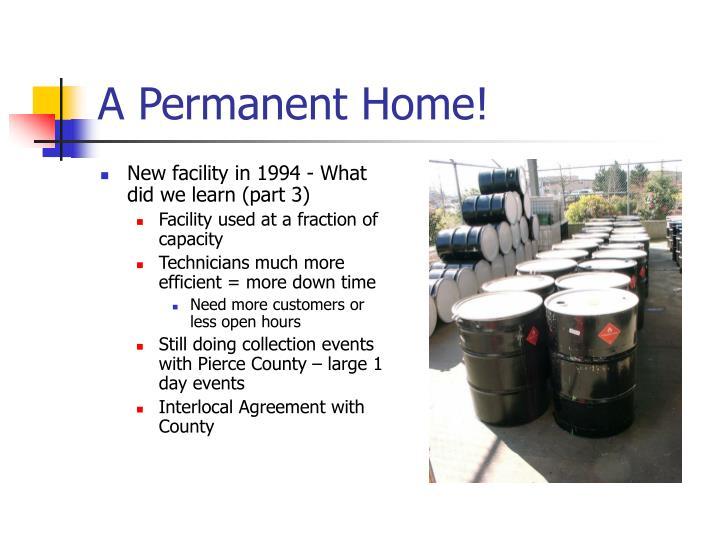 A Permanent Home!