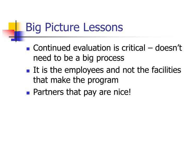 Big Picture Lessons