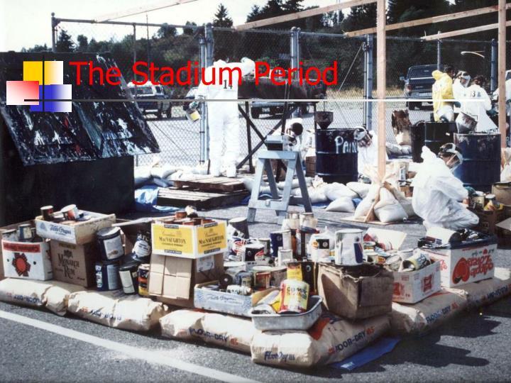 The Stadium Period