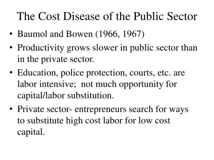 The Cost Disease of the Public Sector