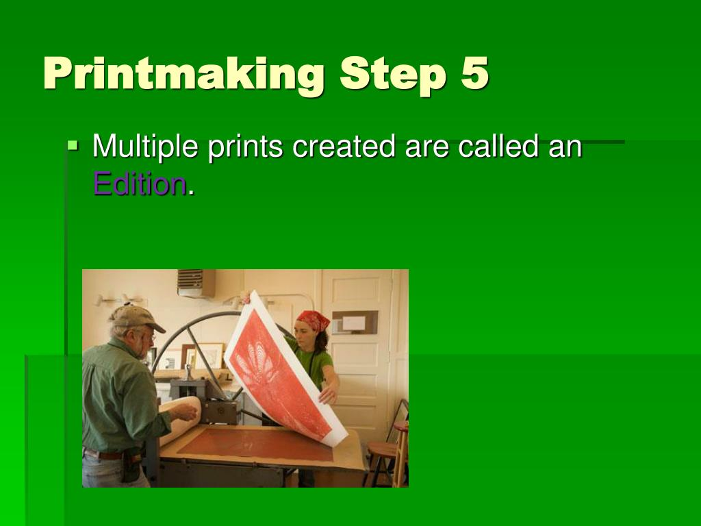 Printmaking Step 5