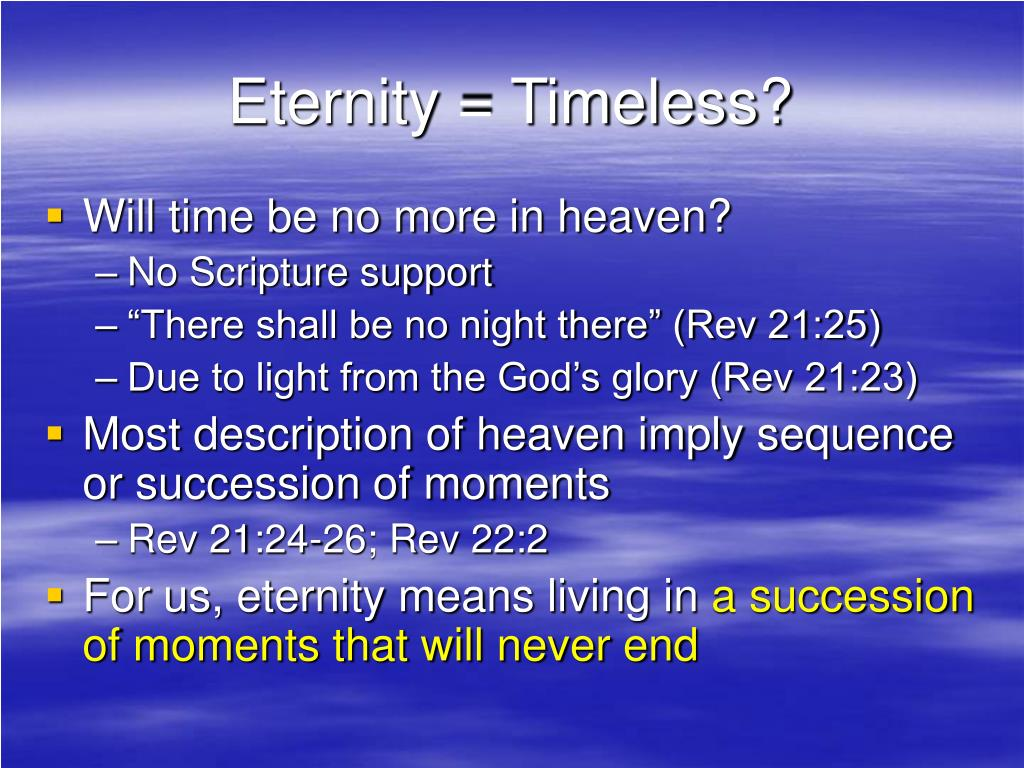 Eternity = Timeless?