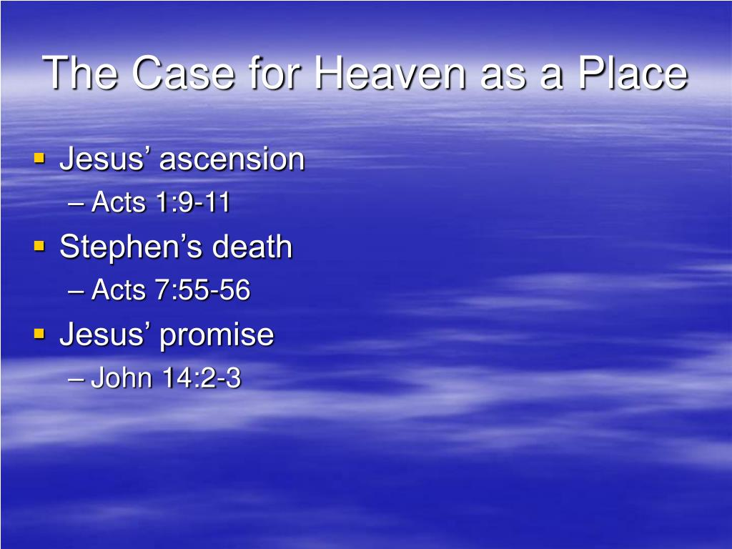 The Case for Heaven as a Place