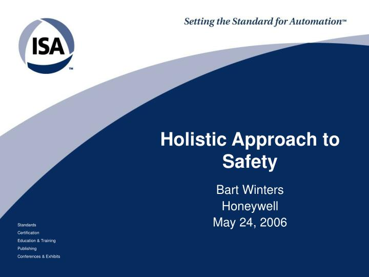 Holistic approach to safety l.jpg