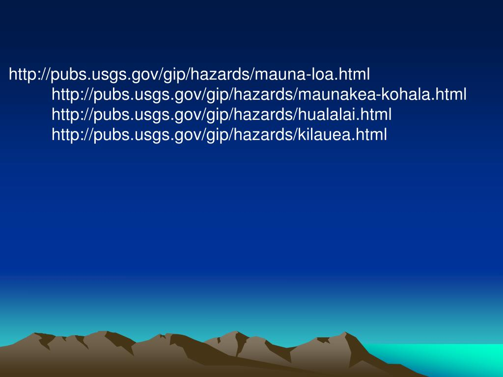 http://pubs.usgs.gov/gip/hazards/mauna-loa.html