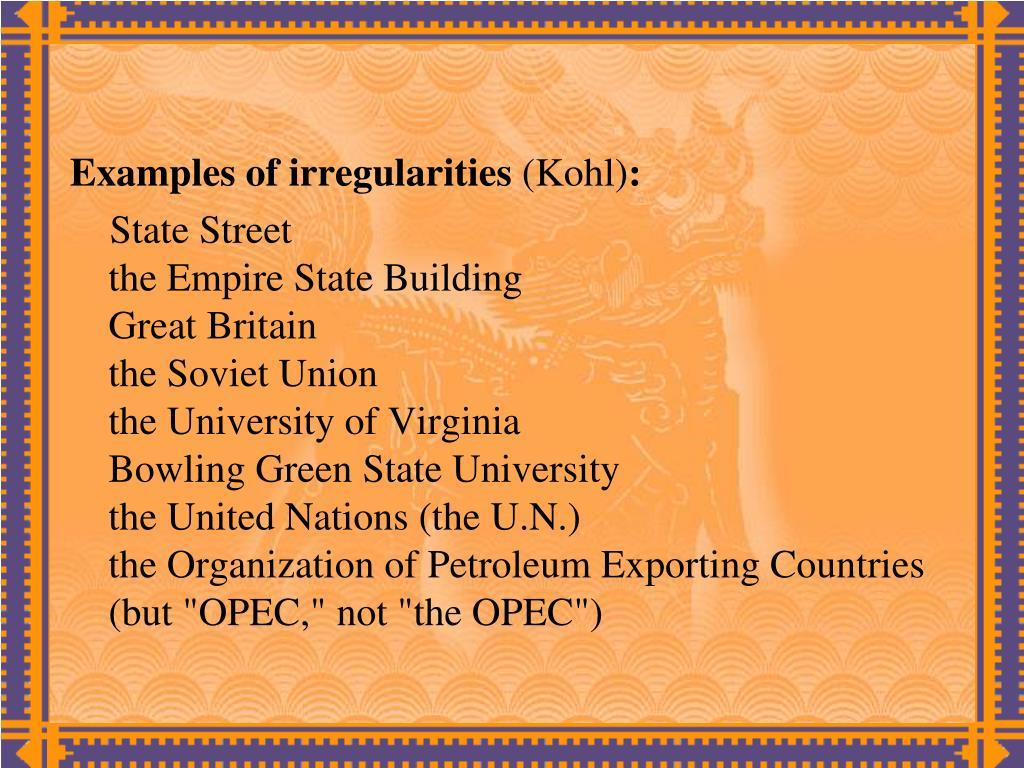 Examples of irregularities