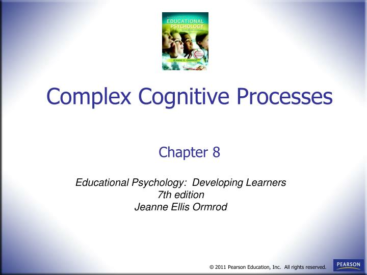 Complex cognitive processes chapter 8 l.jpg