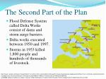 the second part of the plan