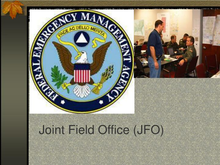 Joint Field Office (JFO)