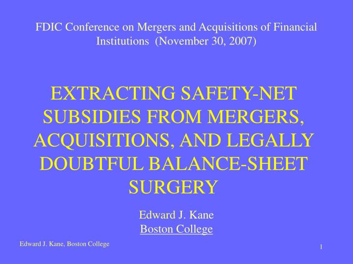 FDIC Conference on Mergers and Acquisitions of Financial Institutions  (November 30, 2007)