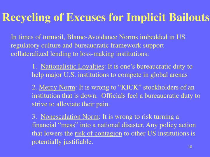 Recycling of Excuses for Implicit Bailouts