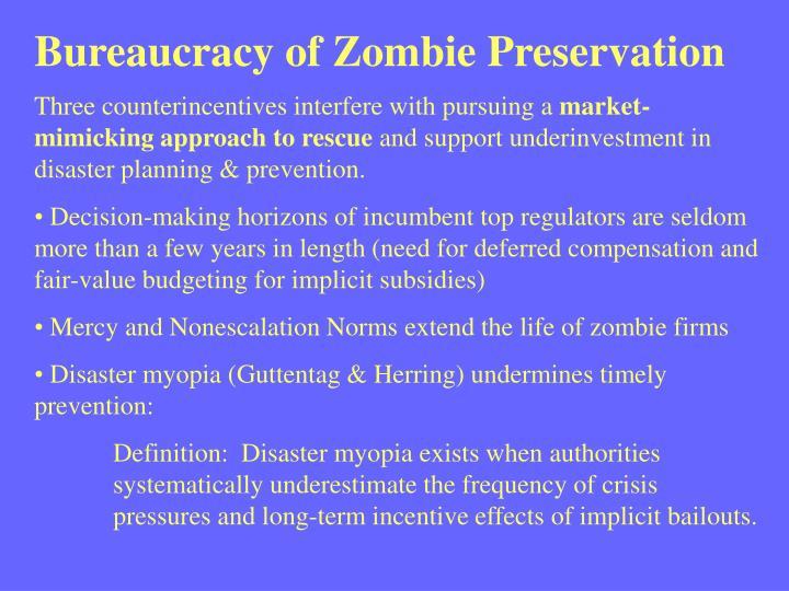 Bureaucracy of Zombie Preservation