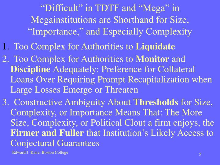 """""""Difficult"""" in TDTF and """"Mega"""" in Megainstitutions are Shorthand for Size, """"Importance,"""" and Especially Complexity"""