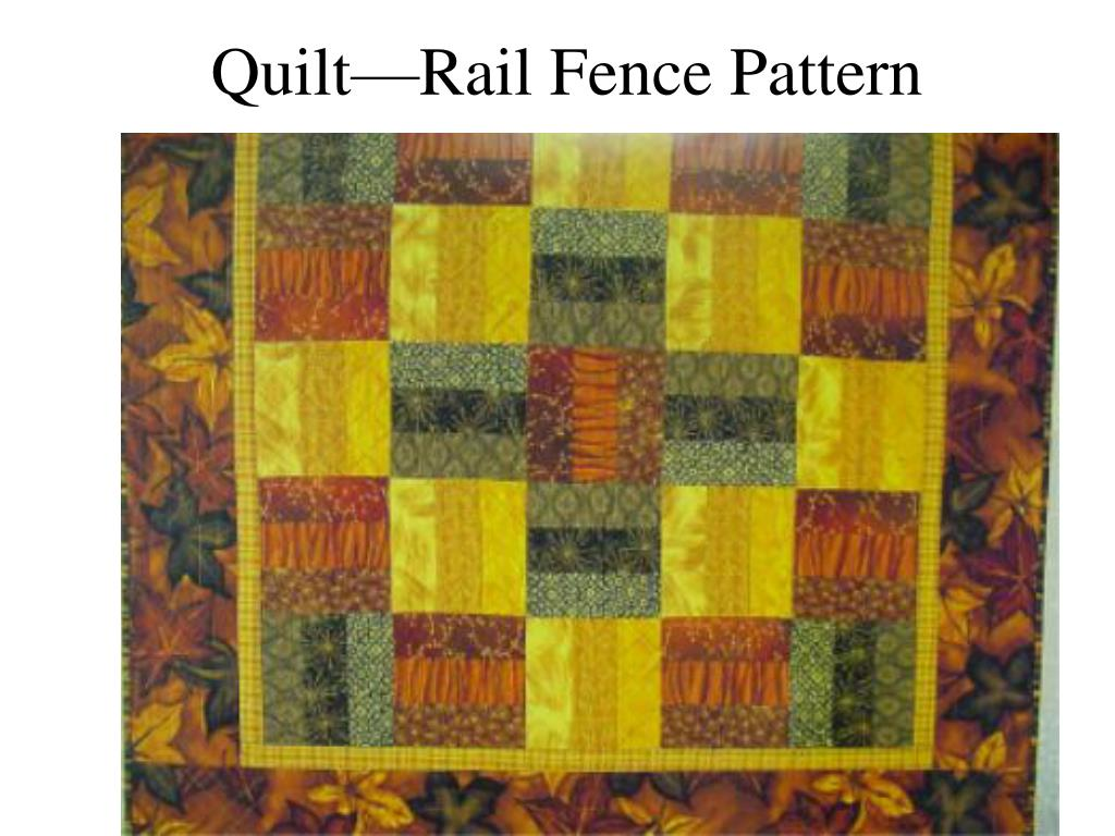 Quilt—Rail Fence Pattern