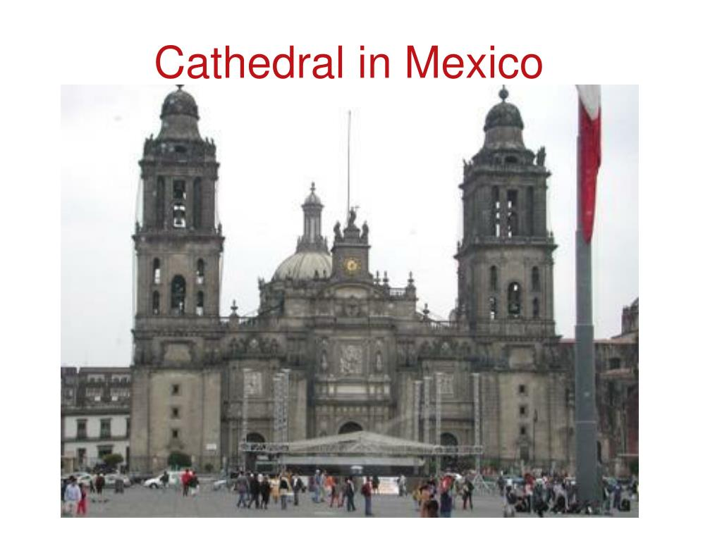 Cathedral in Mexico