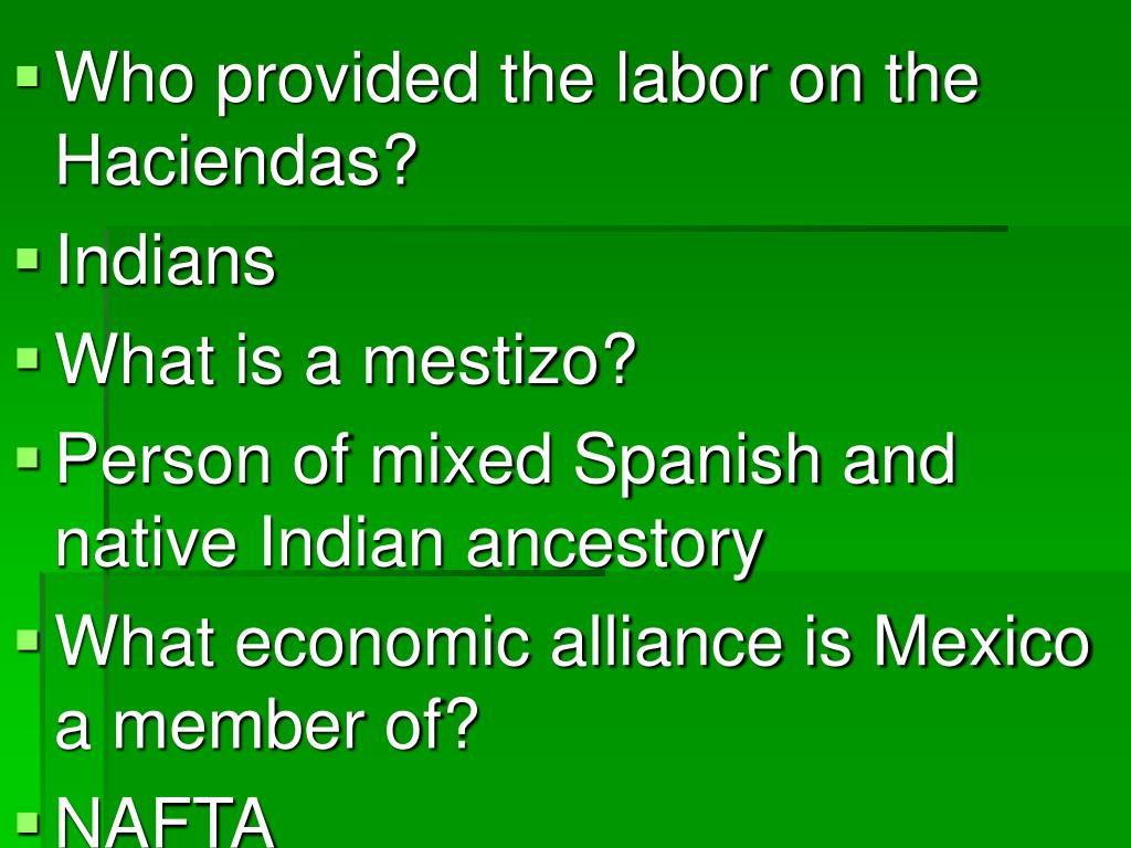 Who provided the labor on the Haciendas?