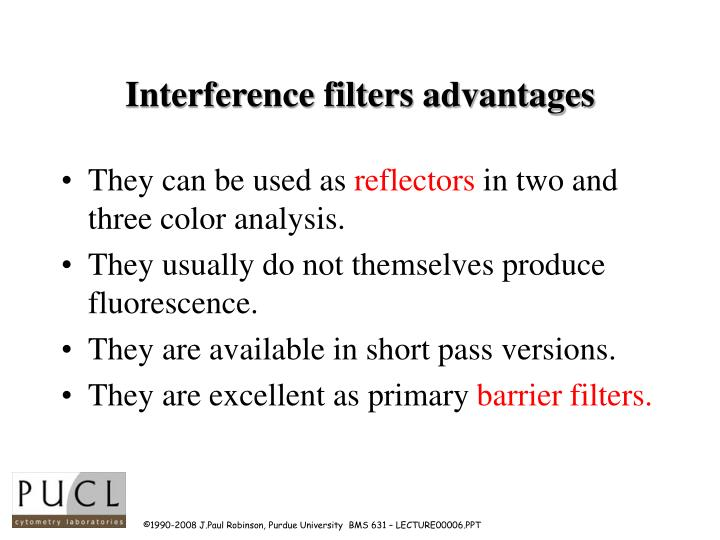 Interference filters advantages