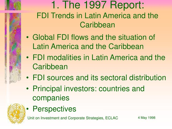 1 the 1997 report fdi trends in latin america and the caribbean