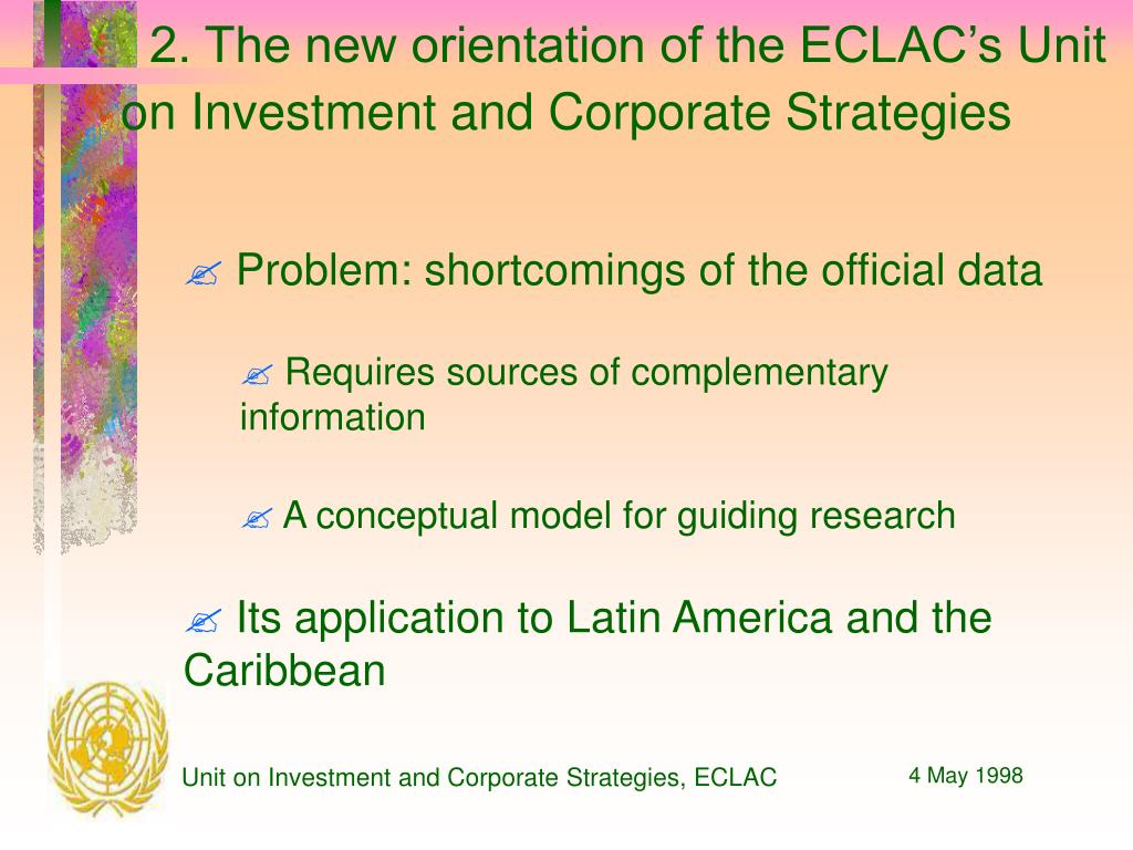 2. The new orientation of the ECLAC's Unit on Investment and Corporate Strategies