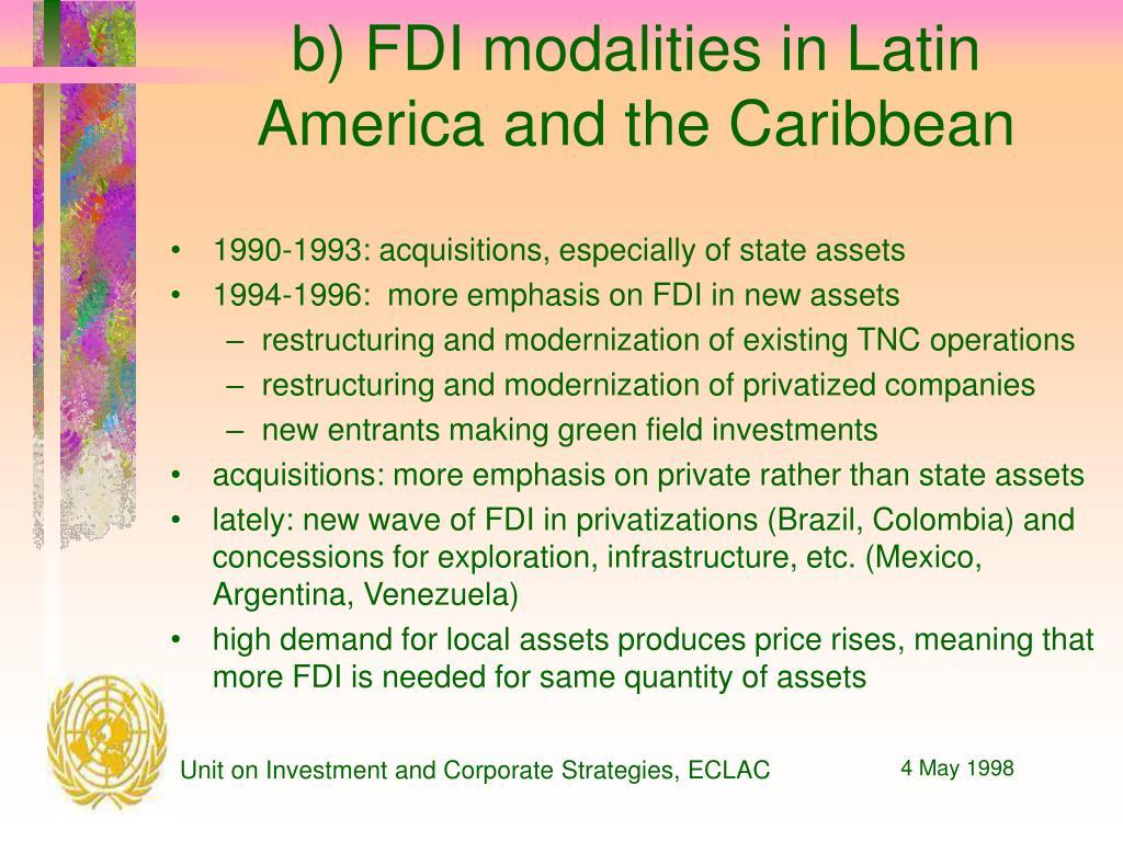 b) FDI modalities in Latin America and the Caribbean