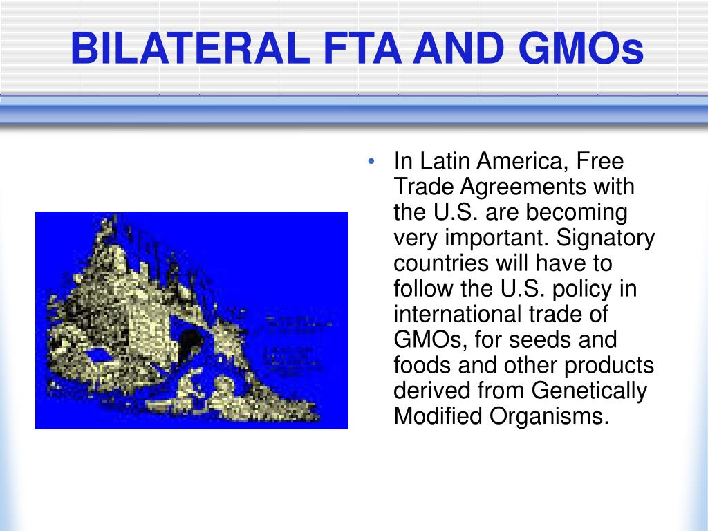 BILATERAL FTA AND GMOs