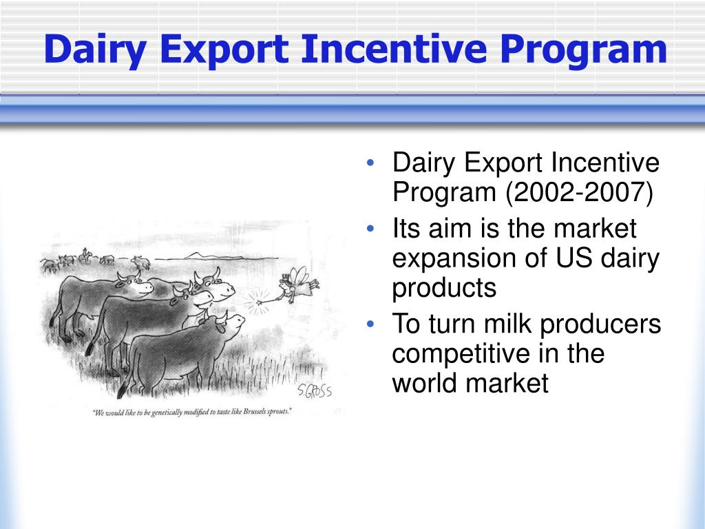 Dairy Export Incentive Program