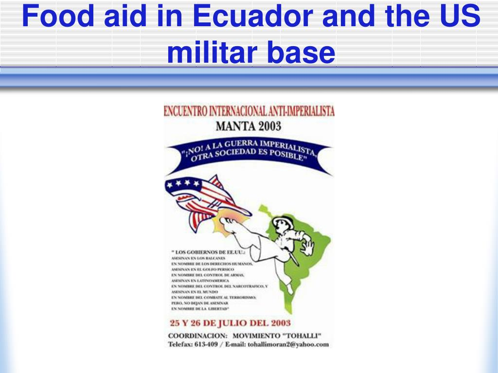 Food aid in Ecuador and the US militar base