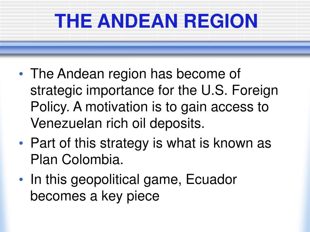 THE ANDEAN REGION