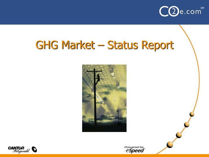 GHG Market – Status Report