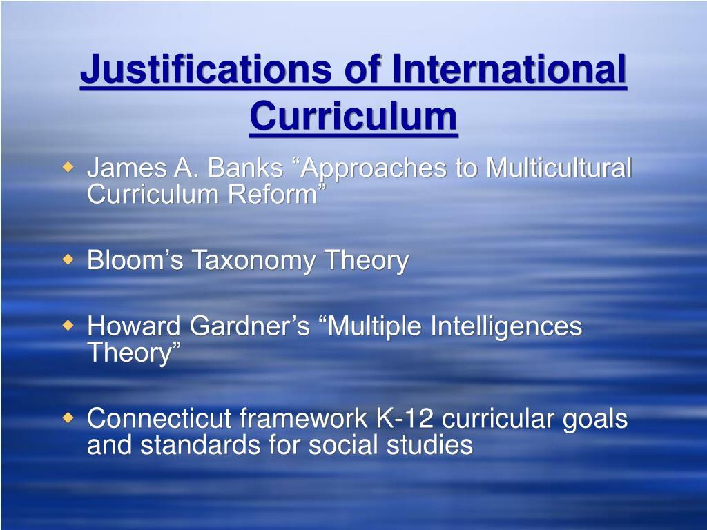 Justifications of International Curriculum