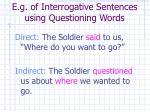 e g of interrogative sentences using questioning words15