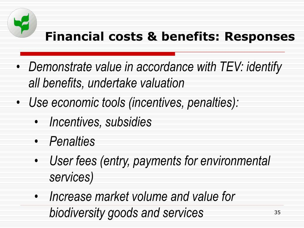Financial costs & benefits: