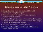 epilepsy care in latin america