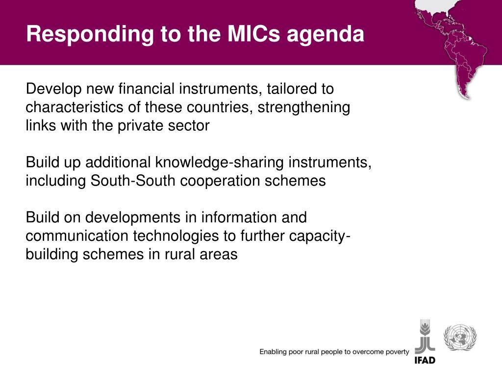 Responding to the MICs agenda