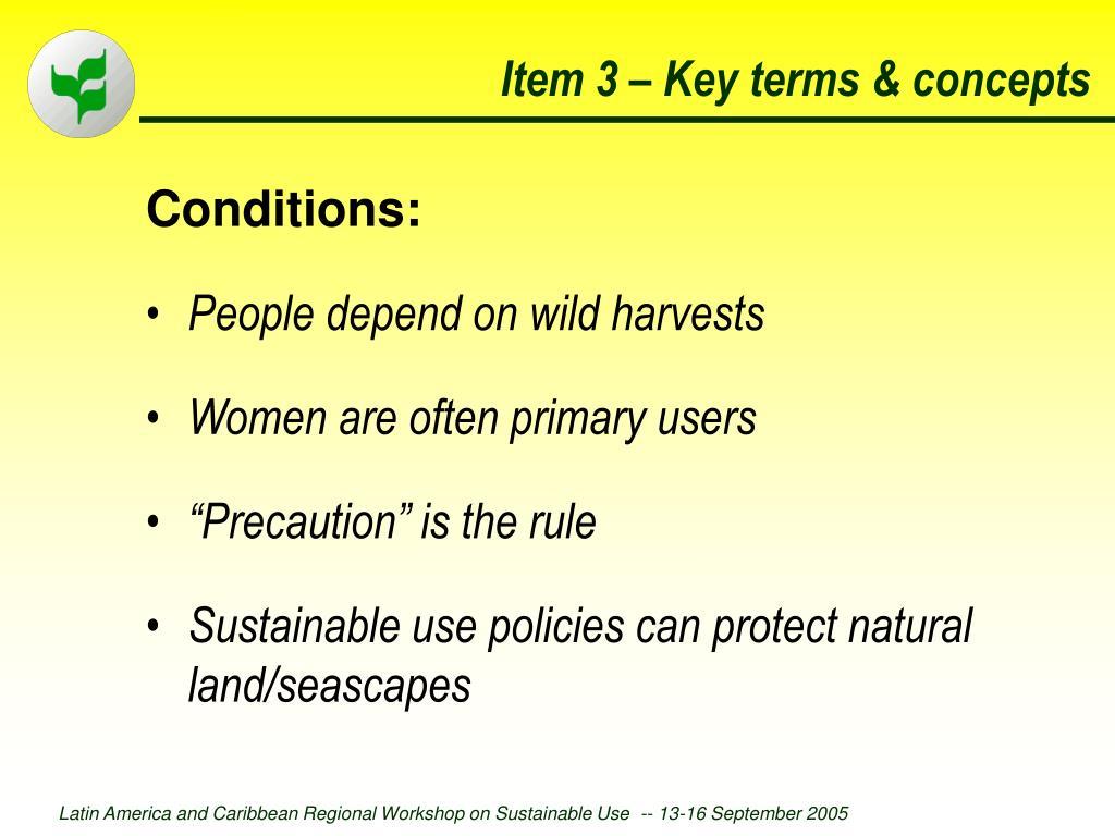 Item 3 – Key terms & concepts