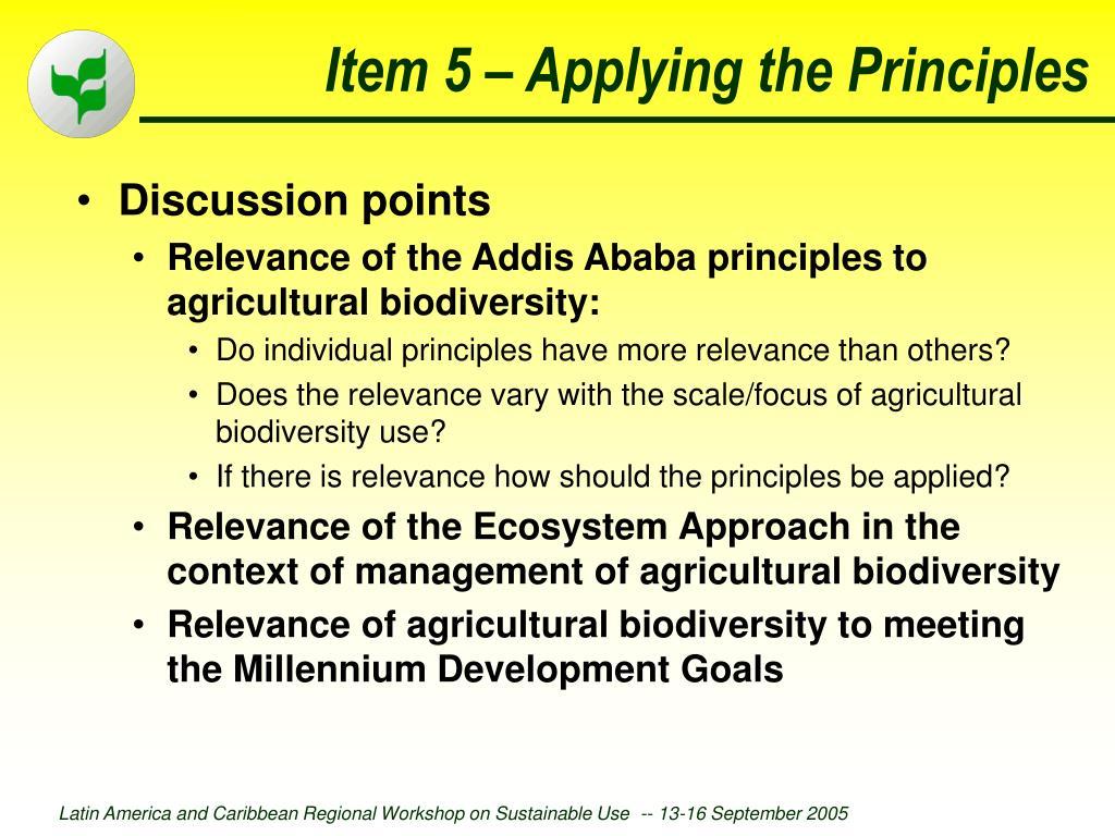 Item 5 – Applying the Principles