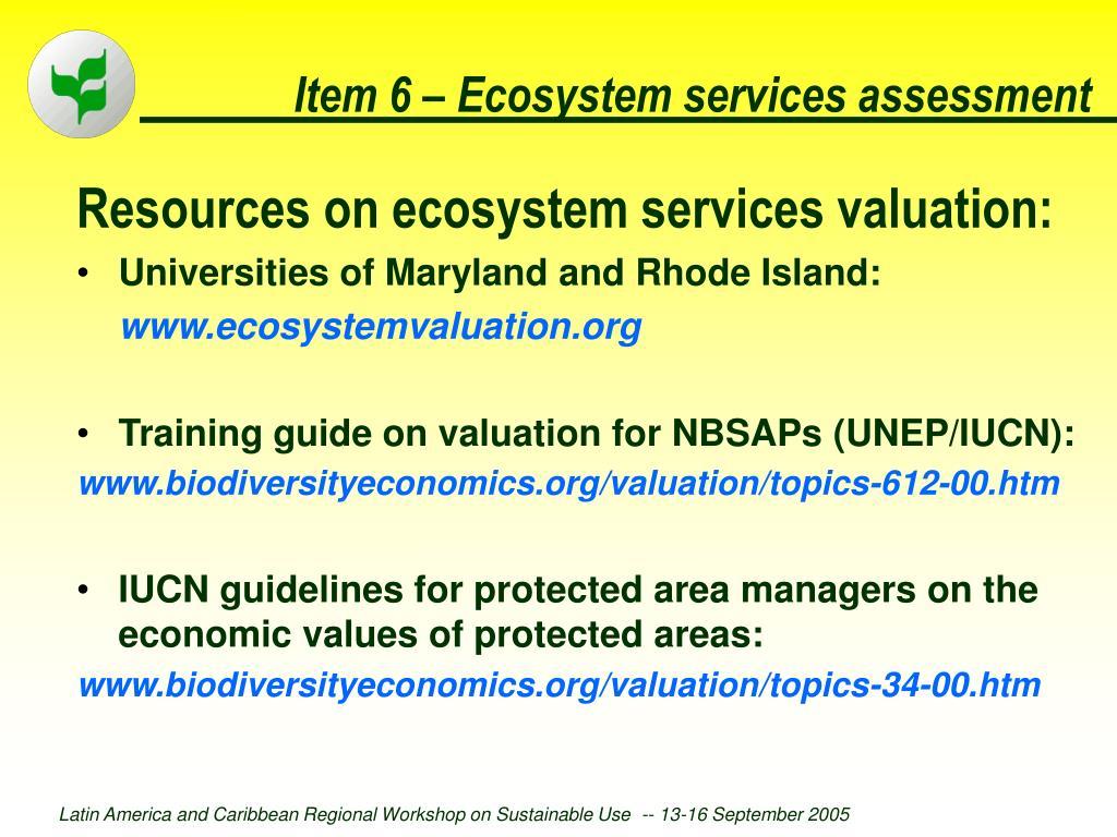Item 6 – Ecosystem services assessment