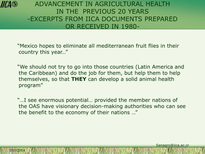 ADVANCEMENT IN AGRICULTURAL HEALTH