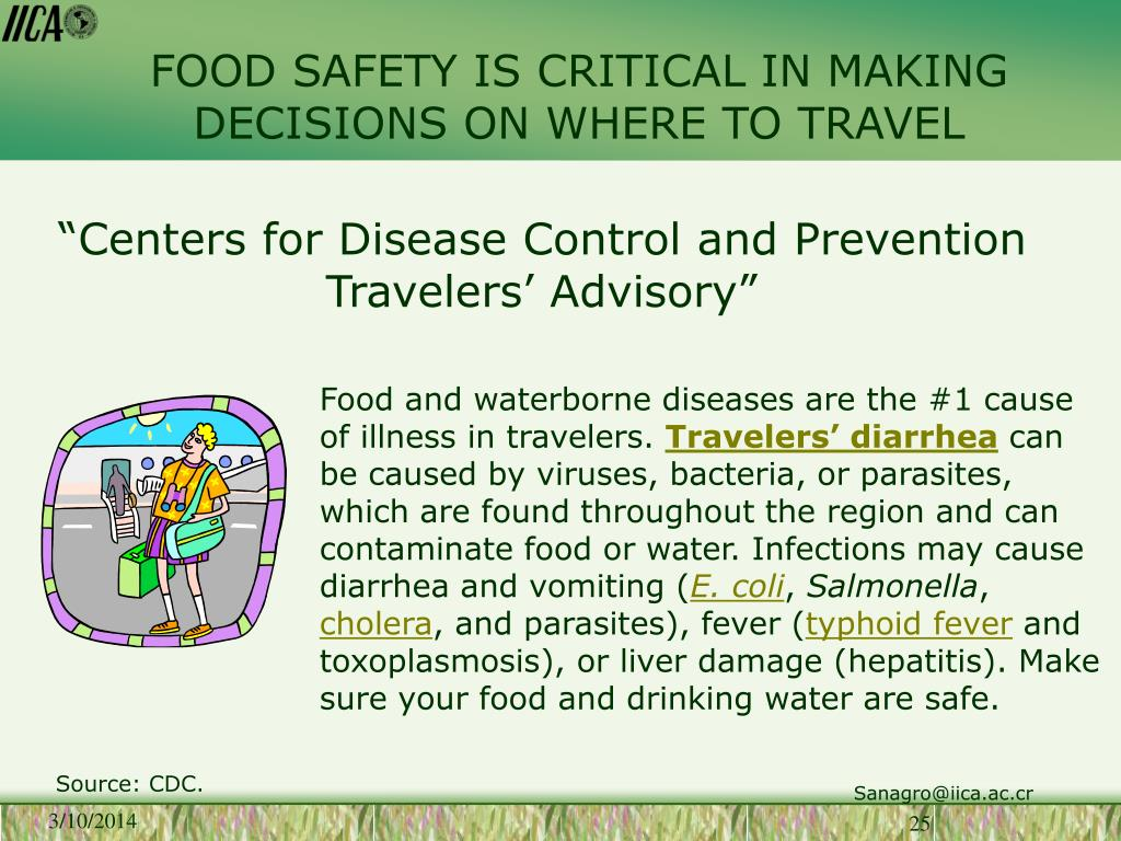 FOOD SAFETY IS CRITICAL IN MAKING DECISIONS ON WHERE TO TRAVEL