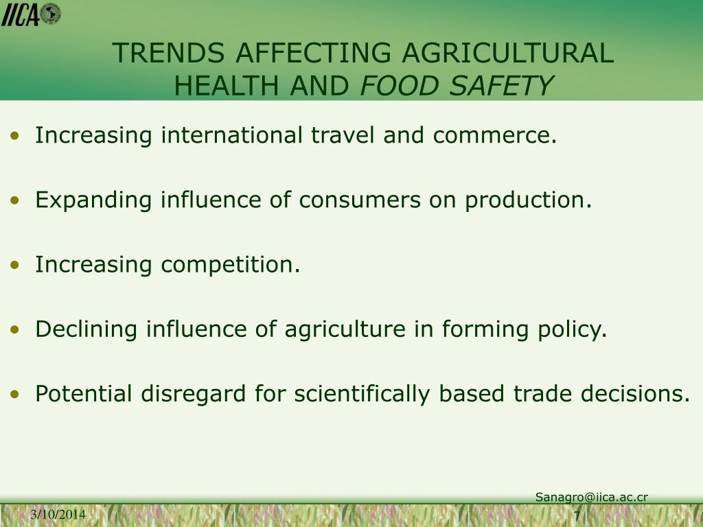 TRENDS AFFECTING AGRICULTURAL HEALTH AND