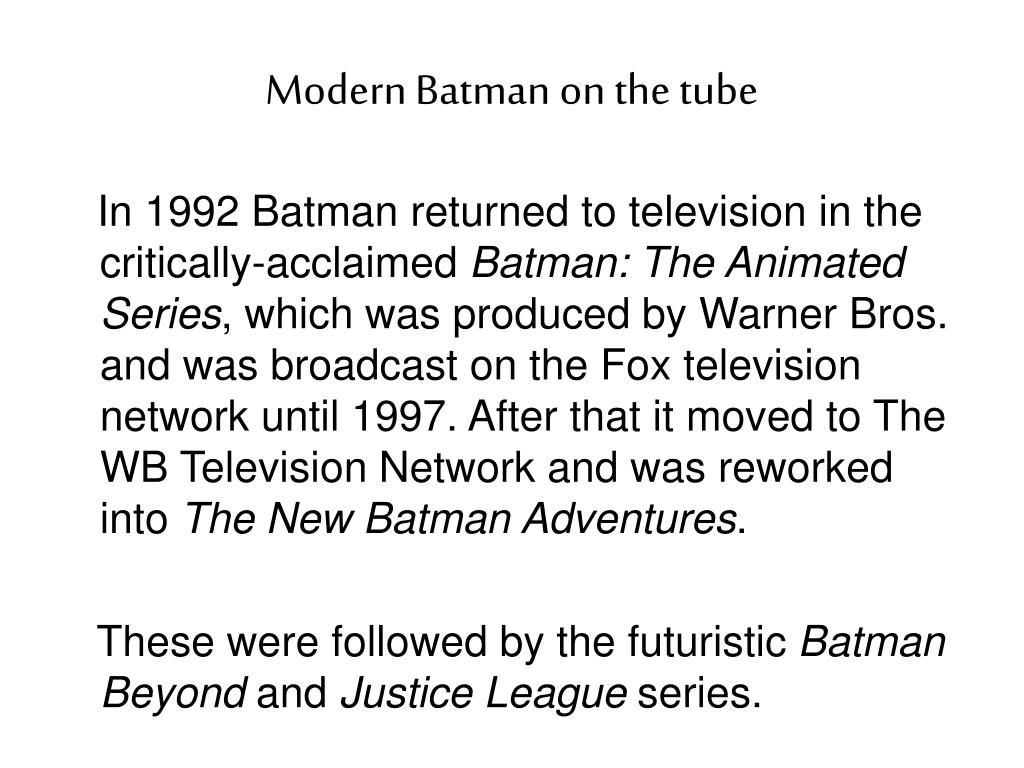 Modern Batman on the tube