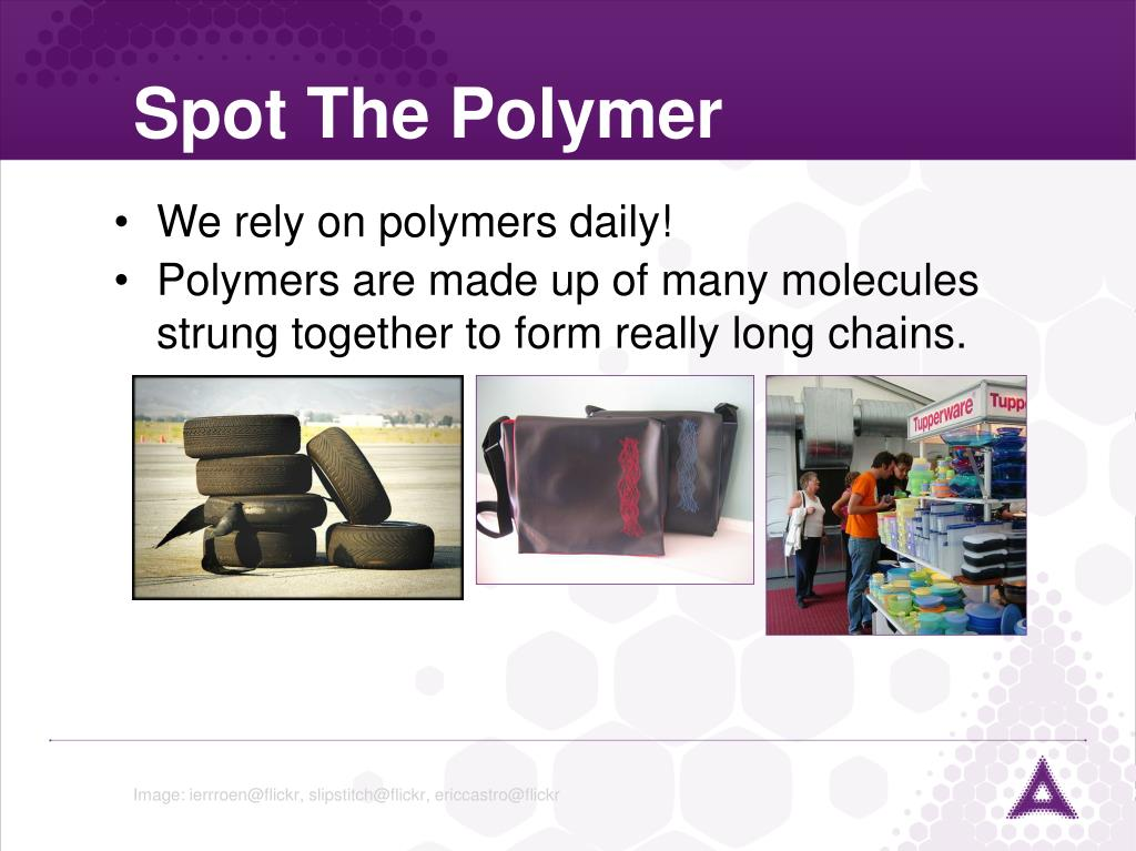 Spot The Polymer