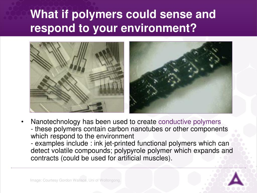 What if polymers could sense and respond to your environment?