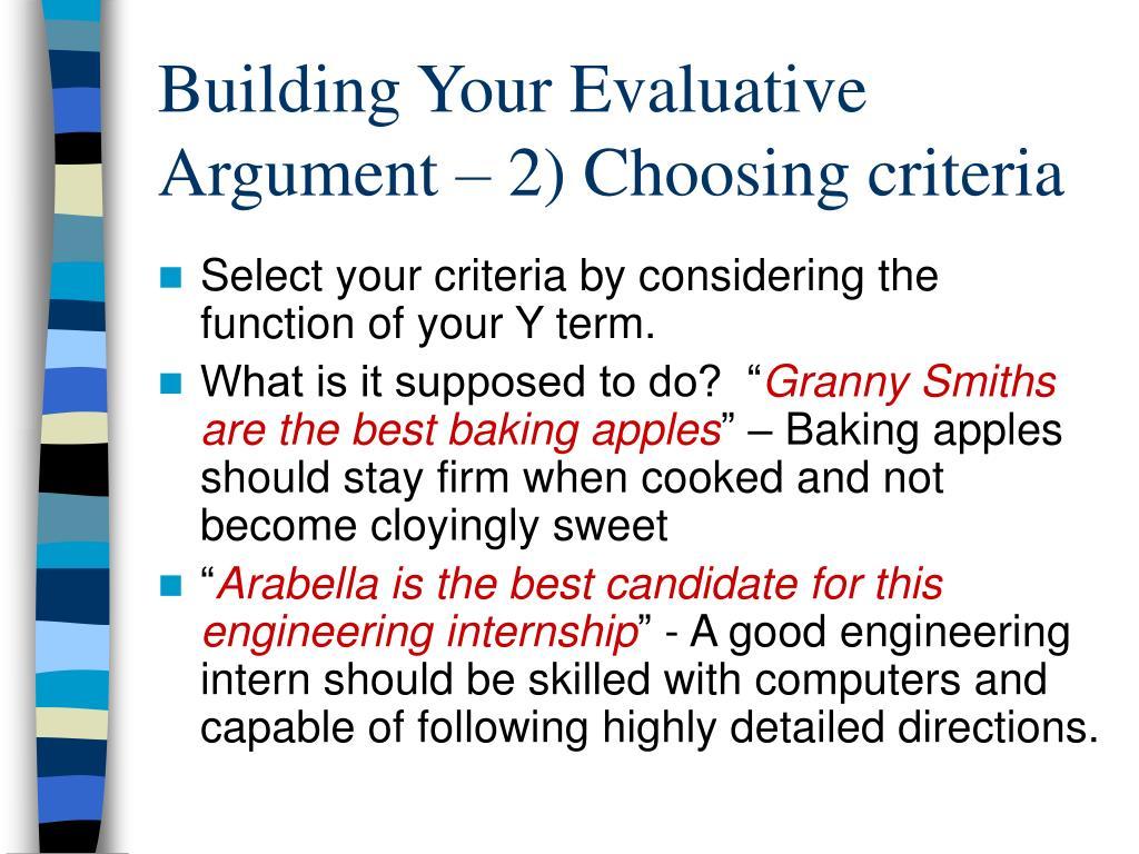 Building Your Evaluative Argument – 2) Choosing criteria