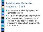 building your evaluative argument 3 4