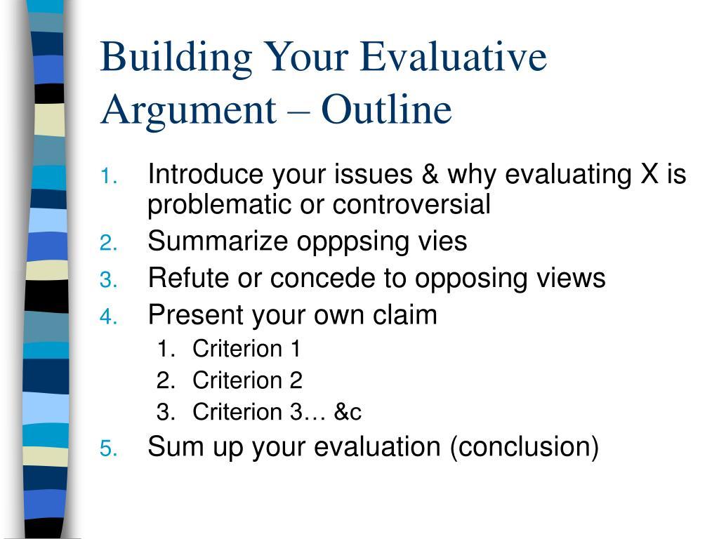 Building Your Evaluative Argument – Outline
